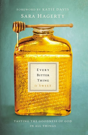 Every Bitter Thing Is Sweet book image