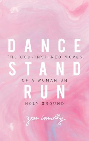Dance, Stand, Run book image