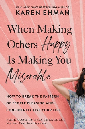 When Making Others Happy Is Making You Miserable book image