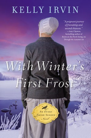 With Winter's First Frost Paperback  by Kelly Irvin