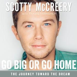 Go Big or Go Home book image