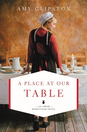 A Place at Our Table Paperback  by Amy Clipston
