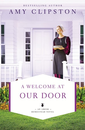 A Welcome at Our Door Paperback  by Amy Clipston