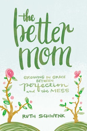 The Better Mom book image