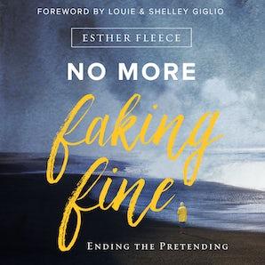 No More Faking Fine book image