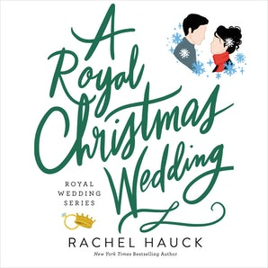 A Royal Christmas Wedding Downloadable audio file UBR by Rachel Hauck