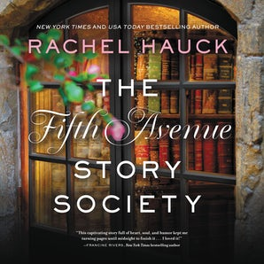 The Fifth Avenue Story Society Downloadable audio file UBR by Rachel Hauck