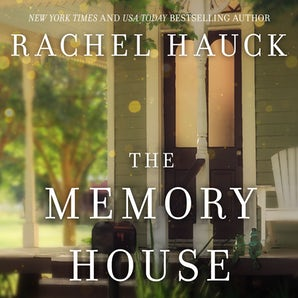 The Memory House Downloadable audio file UBR by Rachel Hauck