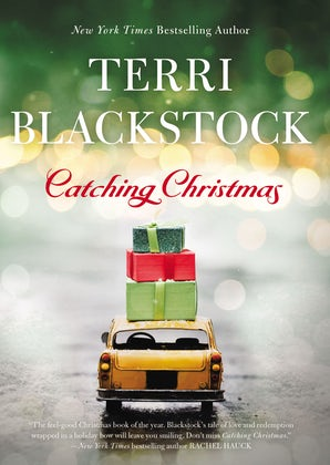 Catching Christmas Hardcover  by Terri Blackstock