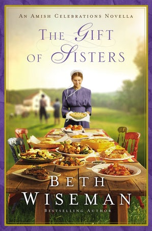 The Gift of Sisters eBook DGO by Beth Wiseman