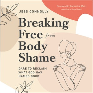 Breaking Free from Body Shame book image
