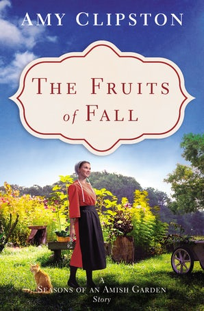 The Fruits of Fall eBook DGO by Amy Clipston