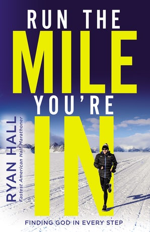 Run the Mile You're In book image