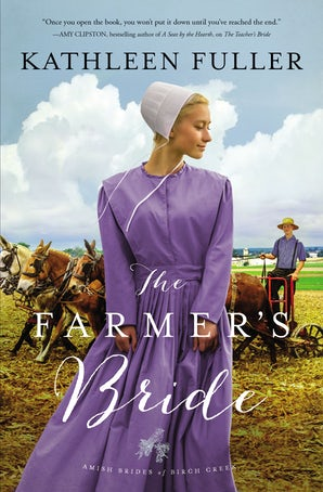 The Farmer's Bride Paperback  by Kathleen Fuller