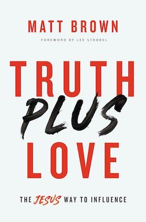 Truth Plus Love book image