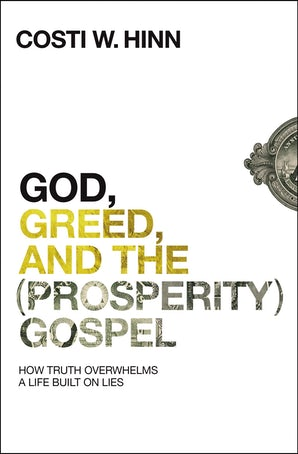 God, Greed, and the (Prosperity) Gospel book image