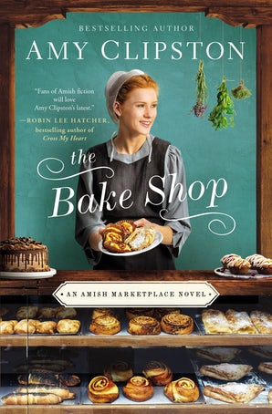 The Bake Shop Paperback  by Amy Clipston