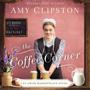The Coffee Corner Downloadable audio file UBR by Amy Clipston