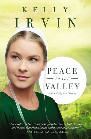 Peace in the Valley Paperback  by Kelly Irvin