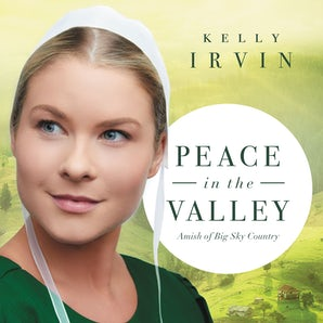 Peace in the Valley Downloadable audio file UBR by Kelly Irvin