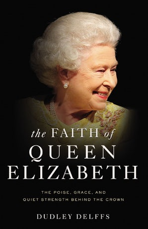 The Faith of Queen Elizabeth book image
