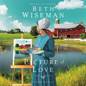A Picture of Love Downloadable audio file UBR by Beth Wiseman
