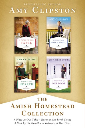 The Amish Homestead Collection eBook DGO by Amy Clipston