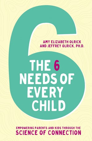 The 6 Needs of Every Child book image