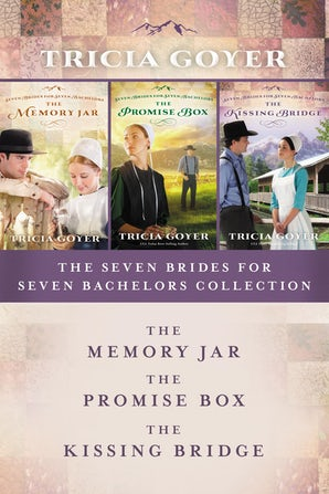 The Seven Brides for Seven Bachelors Collection eBook DGO by Tricia Goyer