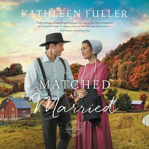 Matched and Married Downloadable audio file UBR by Kathleen Fuller