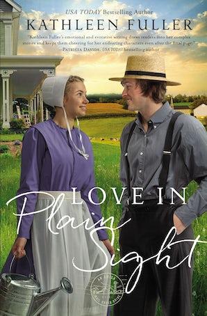 Love in Plain Sight Paperback  by Kathleen Fuller
