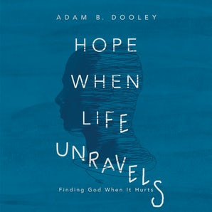 Hope When Life Unravels book image