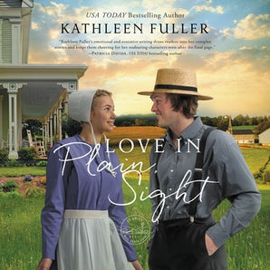 Love in Plain Sight Downloadable audio file UBR by Kathleen Fuller