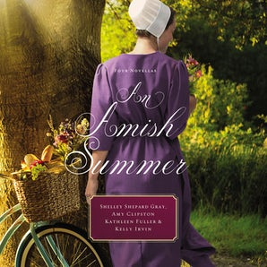 An Amish Summer Downloadable audio file UBR by Shelley Shepard Gray