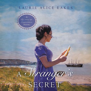 A Stranger's Secret Downloadable audio file UBR by Laurie Alice Eakes