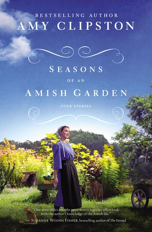 Seasons of an Amish Garden book image