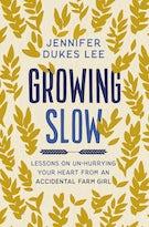 Growing Slow