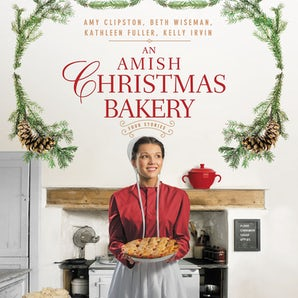 An Amish Christmas Bakery Downloadable audio file UBR by Amy Clipston