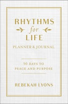 Rhythms for Life Planner and Journal