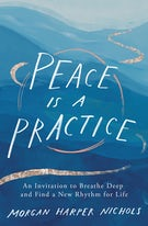 Peace Is a Practice