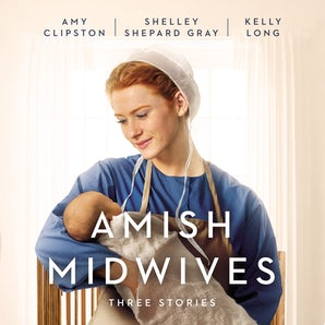 Amish Midwives Downloadable audio file UBR by Amy Clipston