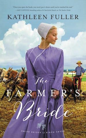 The Farmer's Bride Paperback  by Kathleen Fuller