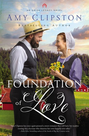 Foundation of Love Paperback  by Amy Clipston