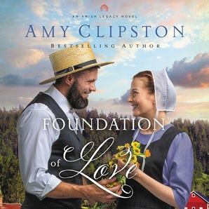 Foundation of Love Downloadable audio file UBR by Amy Clipston