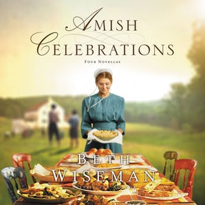 Amish Celebrations Downloadable audio file UBR by Beth Wiseman