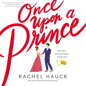 Once Upon a Prince Downloadable audio file UBR by Rachel Hauck