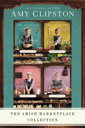 The Amish Marketplace Collection eBook DGO by Amy Clipston
