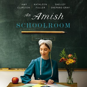 An Amish Schoolroom Downloadable audio file UBR by Amy Clipston