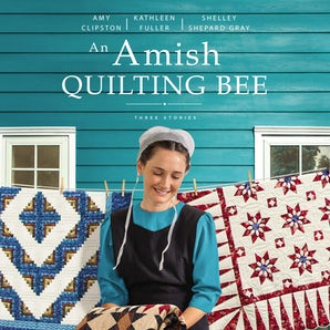 An Amish Quilting Bee Downloadable audio file UBR by Amy Clipston