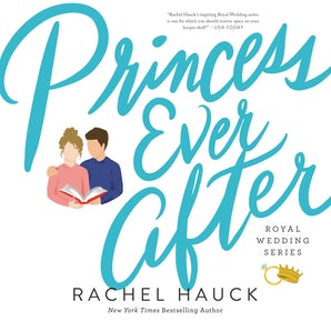 Princess Ever After Downloadable audio file UBR by Rachel Hauck